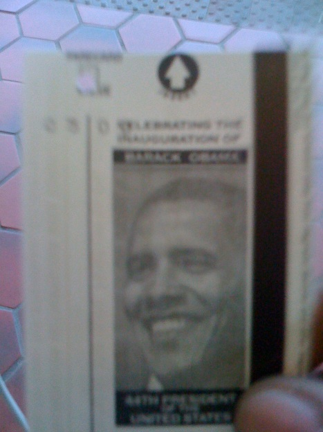 Metrocard with Obama's picture on it.  A definite keepsake